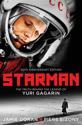 Starman: The Truth Behind The Legend of Yuri Gagarin (Documentary Video)
