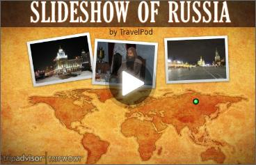 Russian Video: Try It You Will Like This Slideshow on Russia…